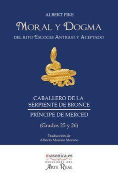 MORAL Y DOGMA (GRADOS 25-26) (PRÍNCIPE DE MERCED)DEL RITO ESCOCÉS ANTIGUO Y ACEPTADO (PRÍNCIPE DE MERCED)