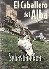 CABALLERO DEL ALBA, EL