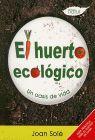 HUERTO ECOLOGICO, EL