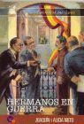 HERMANOS EN GUERRA. EPISODIOS INSULARES