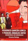 FEDERICO GARCIA LORCA Y MANUEL ANGELES ORTIZ MEMORIAS DE GRANADA