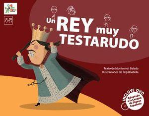 UN REY MUY TESTARUDO