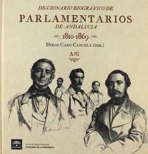 DICCIONARIO BIOGRÁFICO DE PARLAMENTARIOS DE ANDALUCÍA 1810-1869 (2 TOMOS)