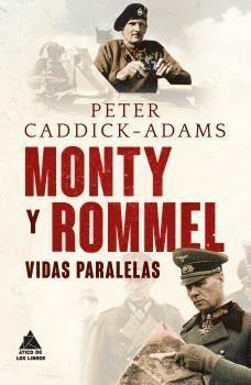 MONTY Y ROMMEL. VIDAS PARALELAS