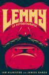 LEMMY. LA AUTOBIOGRAFÍA