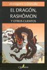 DRAGÓN, RASHOMON Y OTROS CUENTOS, EL