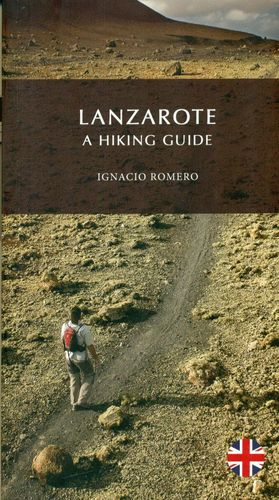 LANZAROTE, A HIKING GUIDE