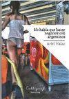 NO HABÍA QUE HACER NEGOCIOS CON ARGENTINOS