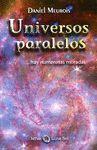 UNIVERSOS PARALELOS ...HAY NUMEROSAS MORADAS
