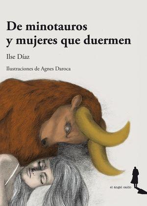 DE MINOTAUROS Y MUJERES QUE DUERMEN