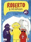 ROBERT Y SUS AMIGOS