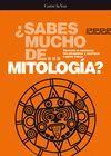 SABES MUCHO DE... MITOLOGÍA?