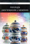 ASTROLOGIA PARA TERAPEUTAS Y SANADORAS