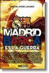 MADRID-BARSA. ES LA GUERRA!