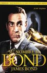 SU NOMBRE ES BOND. JAMES BOND T.II