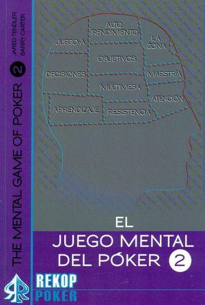 EL JUEGO MENTAL DEL POKER T.2