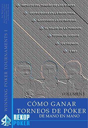 COMO GANAR TORNEOS DE POKER