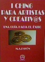 I CHING PARA ARTISTAS Y CREATIVOS