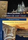 CLAVES PERDIDAS DEL CAMINO DE SANTIAGO, LAS