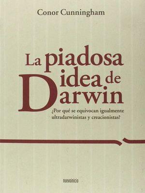 PIADOSA IDEA DE DARWIN, LA