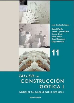 TALLER DE CONSTRUCCION GOTICA I