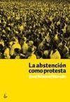 ABSTENCIÓN COMO PROTESTA, LA