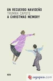 UN RECUERDO NAVIDEÑO / A CHRISTMAS MEMORY