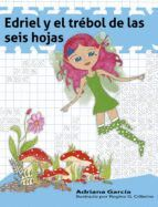 EDRIEL Y EL TRÉBOL DE LAS SEIS HOJAS
