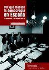 POR QUE FRACASO LA DEMOCRACIA EN ESPAÑA