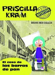 EL CASO DE LAS BARRAS DE PAN - PRISCILLA KRAIM 5