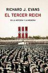 TERCER REICH, EL. EN LA HISTORIA Y LA MEMORIA