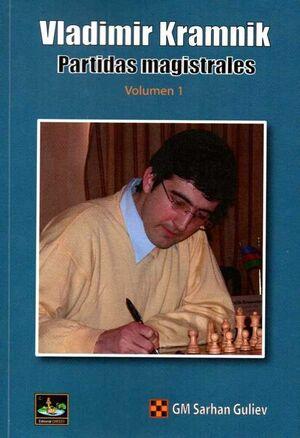 VLADIMIR KRAMNIK PARTIDAS MAGISTRALES VOLUMEN 1