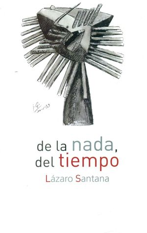 DE LA NADA, DEL TIEMPO
