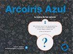 ARCOÍRIS AZUL