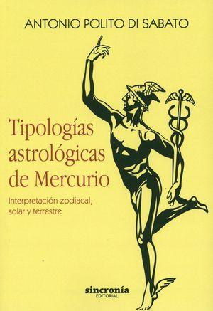TIPOLOGIAS ASTROLOGICAS DE MERCURIO