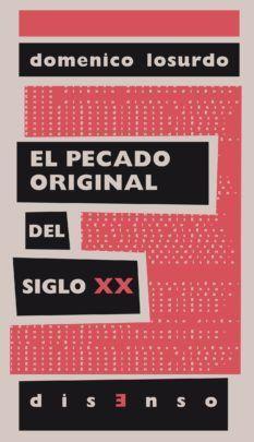 EL PECADO ORIGINAL DEL SIGLO XX