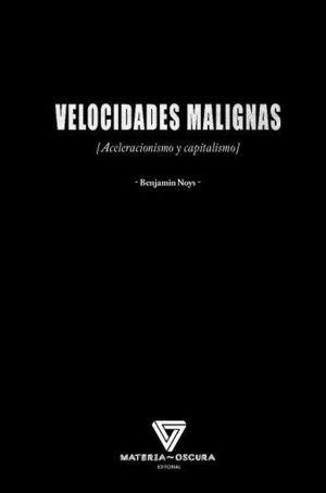 VELOCIDADES MALIGNAS