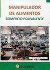 MANIPULADOR DE ALIMENTOS. COMERCIO POLIVALENTE
