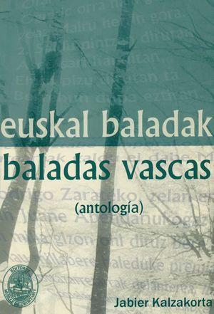 EUSKAL BALADAK.  BALADAS VASCAS ANTOLOGIA