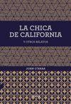 CHICA DE CALIFORNIA Y OTROS RELATOS, LA