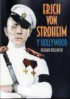 ERICH VON STROHEIM Y HOLLYWOOD