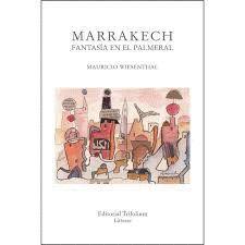 MARRAKECH, FANTASÍA EN EL PALMERAL