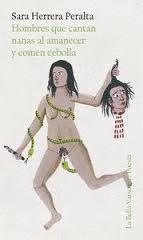 HOMBRES QUE CANTAN NANAS AL AMANECER Y COMEN CEBOLLA