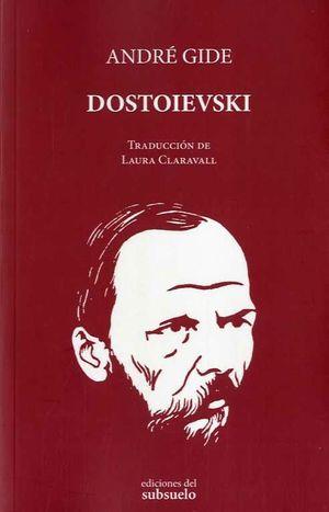 DOSTOIEVSKI. ARTÍCULOS Y CHARLAS