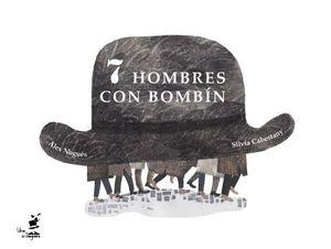 7 HOMBRES CON BOMBÍN