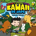 DIBUJA Y APRENDE CON EL KAWAII DE JAPE. ANIMALES SALVAJES