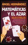 MATEMÁTICAS Y EL AZAR,  LAS