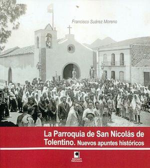 LA PARROQUIA DE SAN NICOLAS DE TOLENTINO. NUEVOS APUNTES HISTÓRICOS