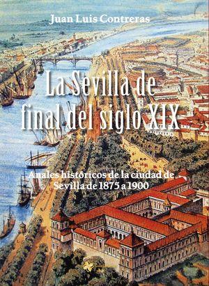 LA SEVILLA DE FINAL DEL SIGLO XIX