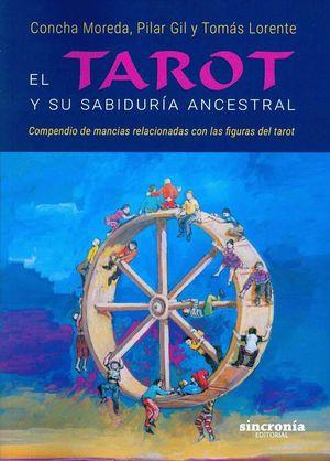 EL TAROT Y SU SABIDURIA ANCESTRAL